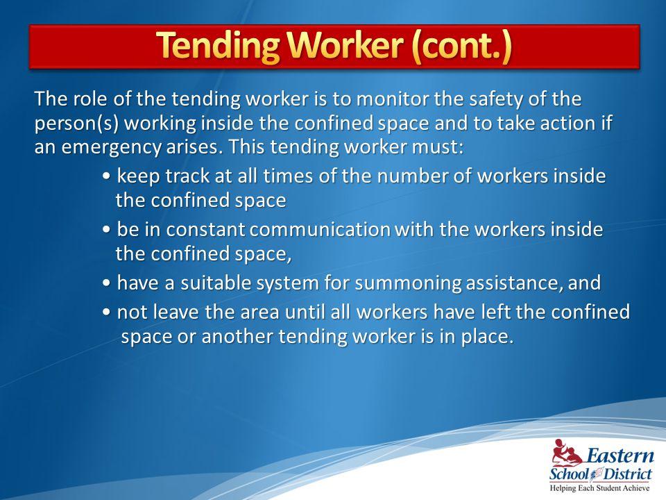 Tending Worker (cont.)