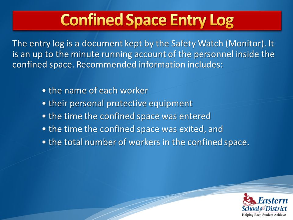 Confined Space Entry Log
