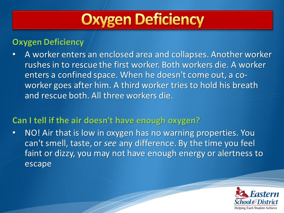 Oxygen Deficiency Oxygen Deficiency