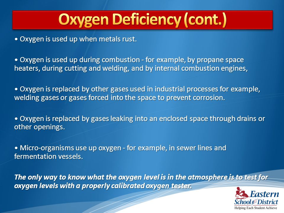 Oxygen Deficiency (cont.)