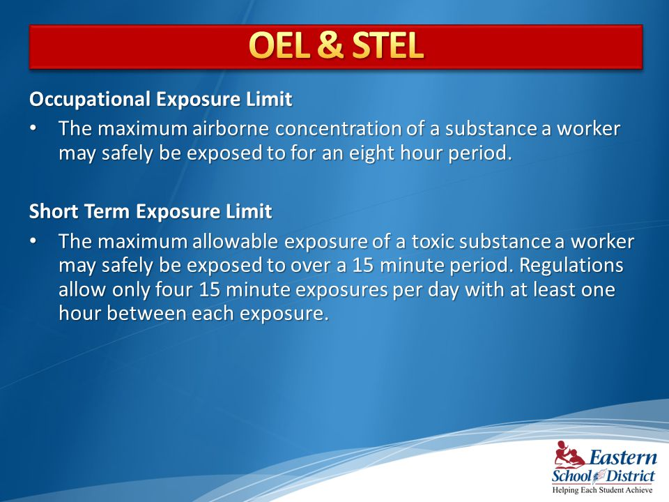 OEL & STEL Occupational Exposure Limit