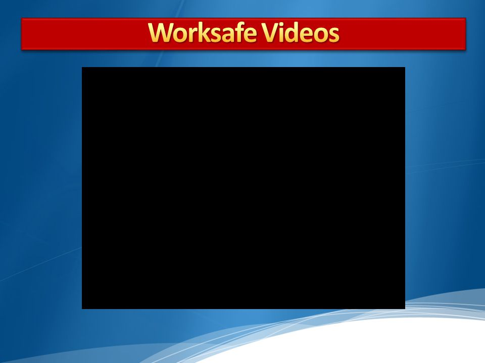 Worksafe Videos