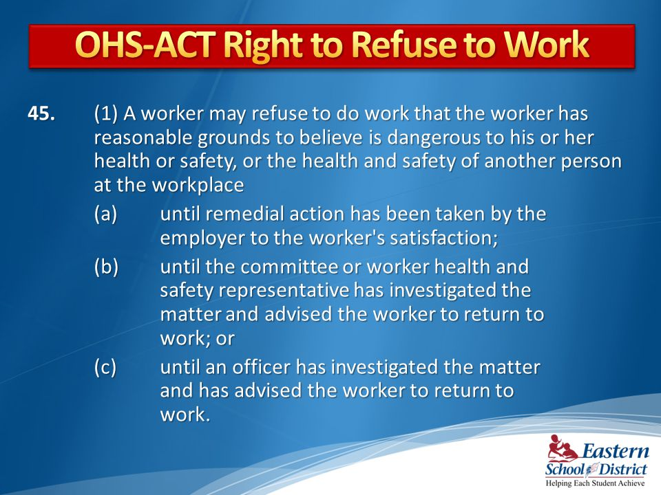 OHS-ACT Right to Refuse to Work
