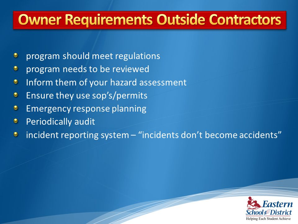 Owner Requirements Outside Contractors