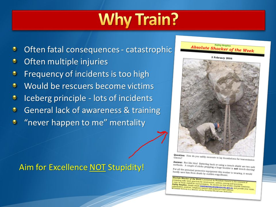Why Train Often fatal consequences - catastrophic