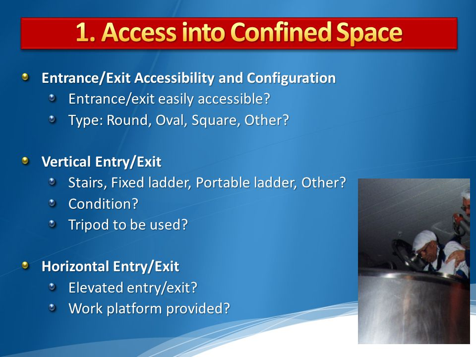 1. Access into Confined Space