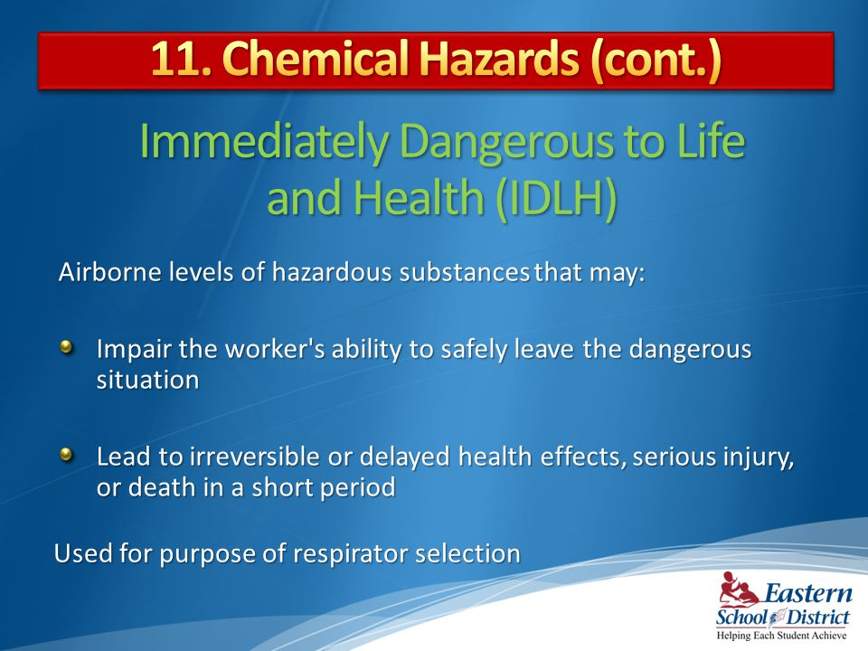 Immediately Dangerous to Life and Health (IDLH)