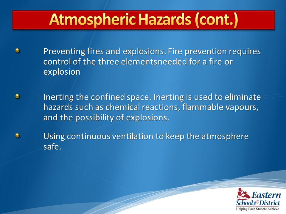Atmospheric Hazards (cont.)