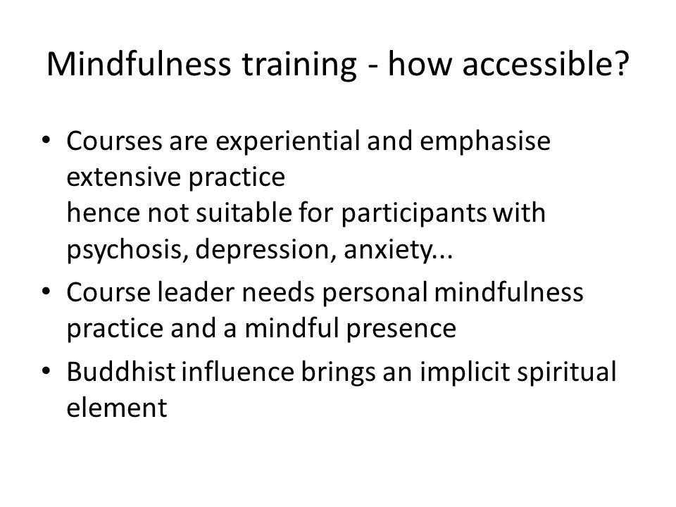 Mindfulness training - how accessible