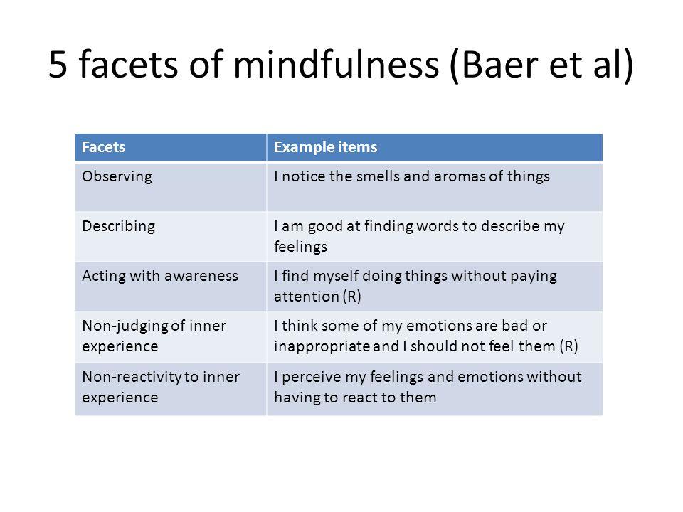 5 facets of mindfulness (Baer et al)