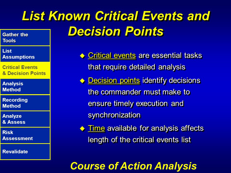 List Known Critical Events and Decision Points
