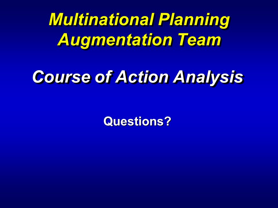 Multinational Planning Augmentation Team