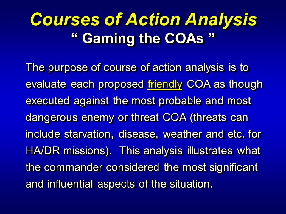 Courses of Action Analysis Gaming the COAs