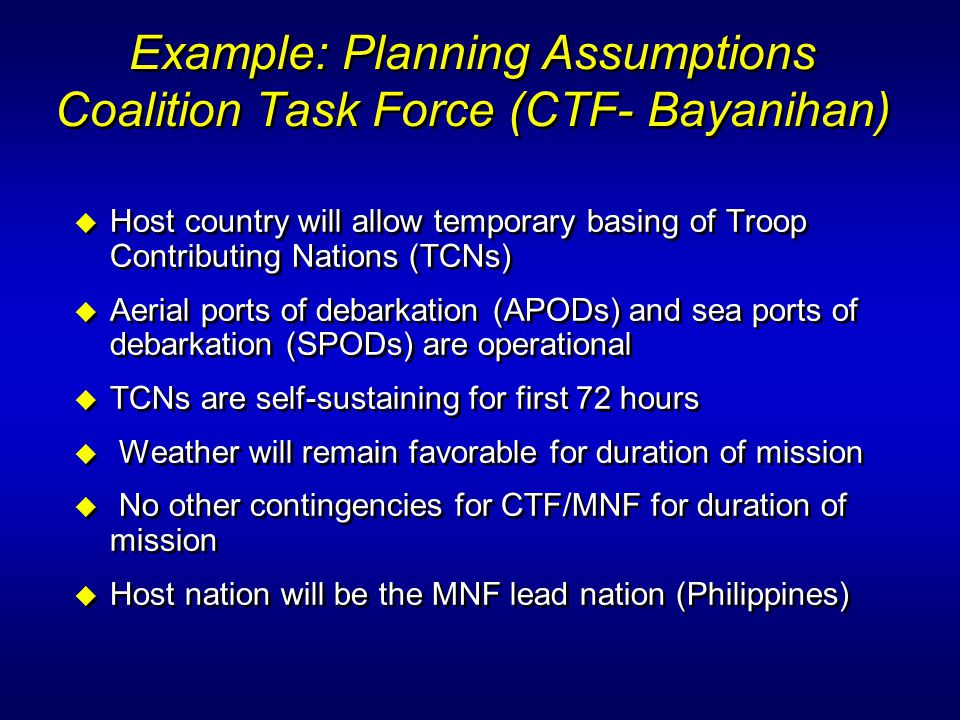 Example: Planning Assumptions Coalition Task Force (CTF- Bayanihan)
