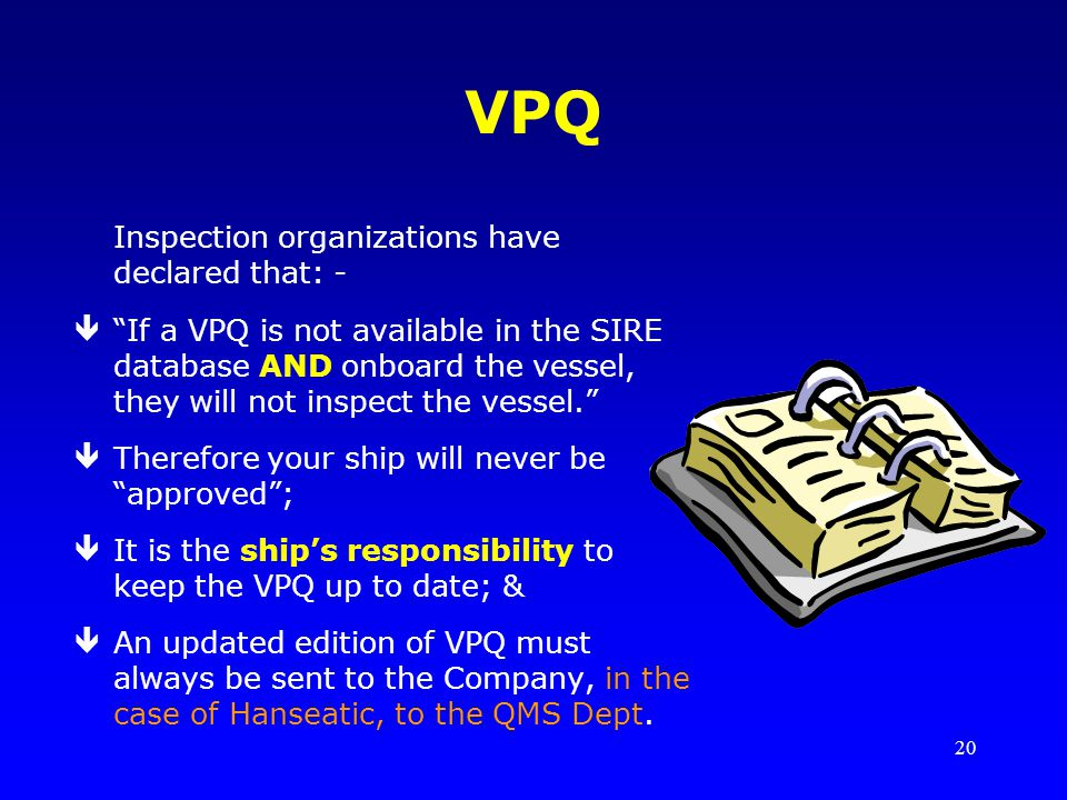 VPQ Inspection organizations have declared that: -