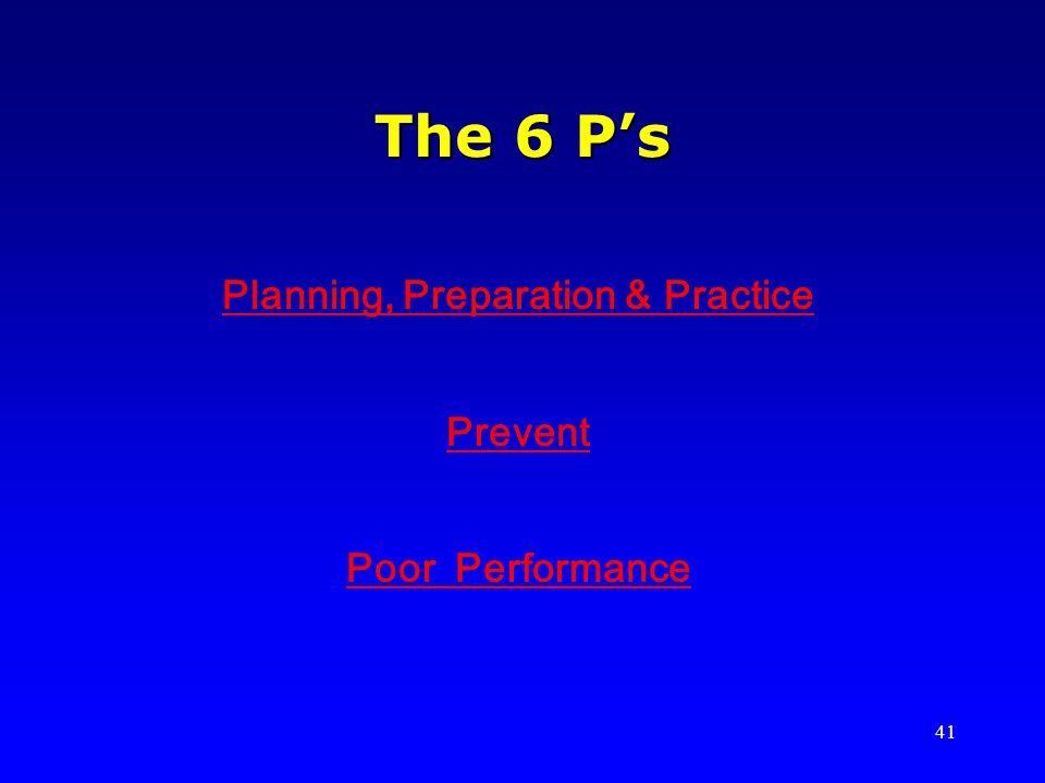 Planning, Preparation & Practice