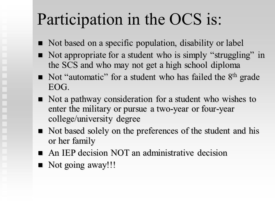 Participation in the OCS is: