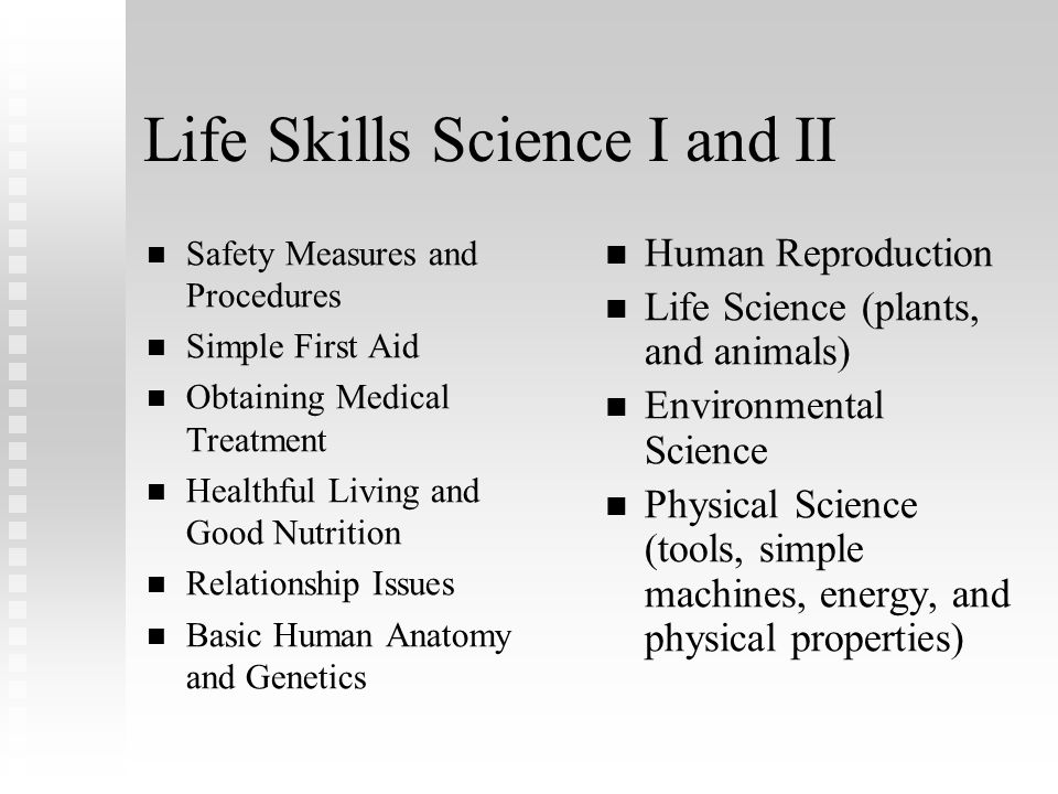 Life Skills Science I and II