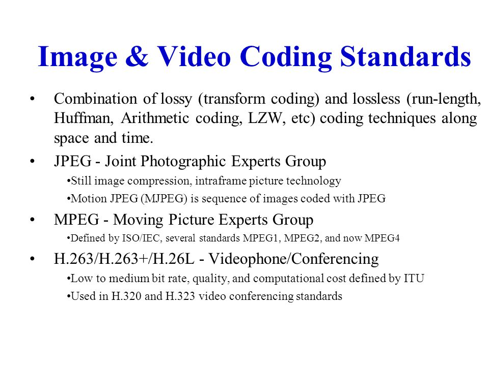 Image & Video Coding Standards
