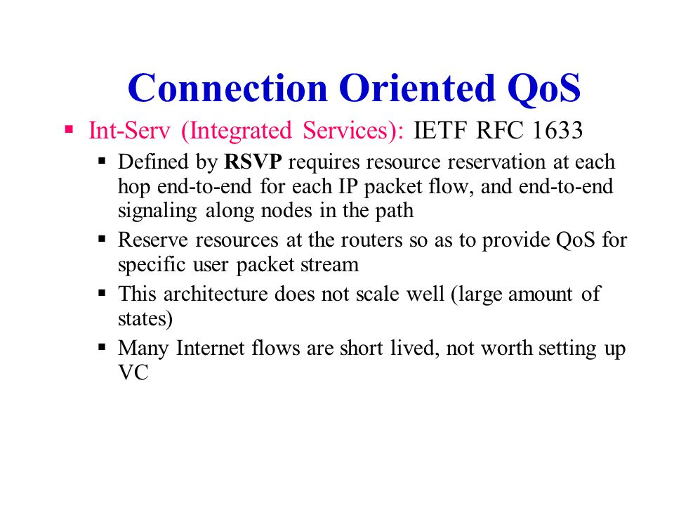 Connection Oriented QoS