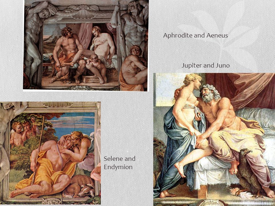Aphrodite and Aeneus Jupiter and Juno Selene and Endymion