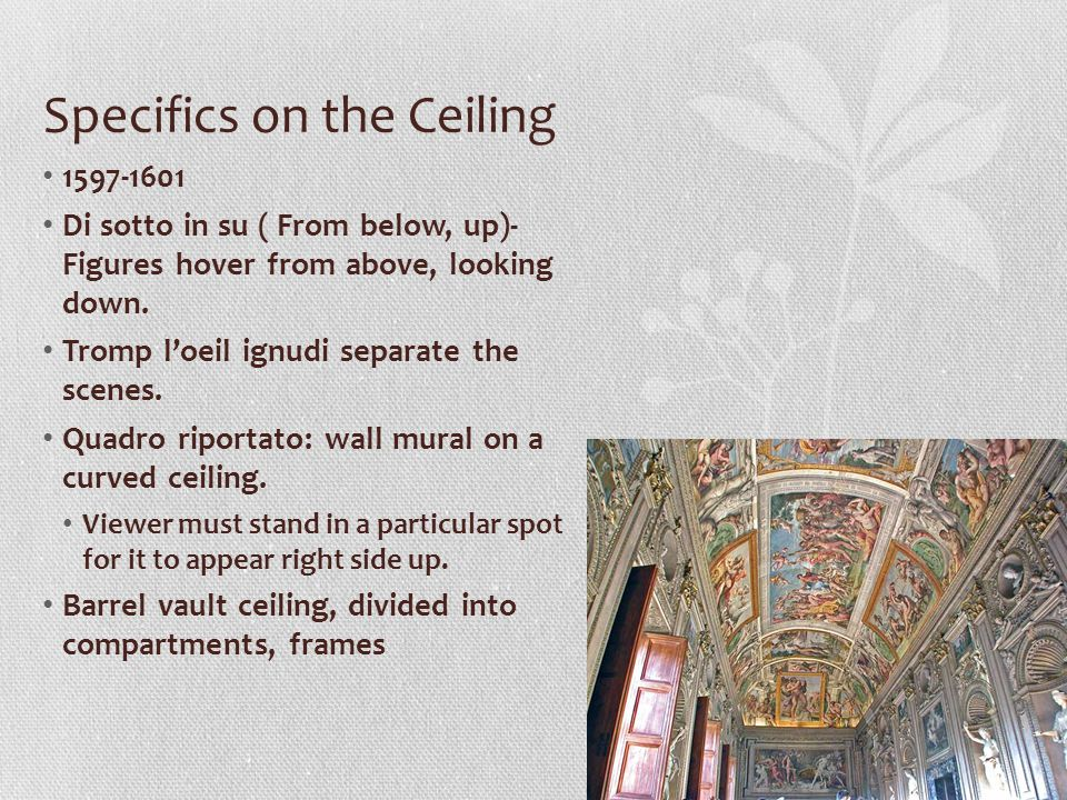 Specifics on the Ceiling