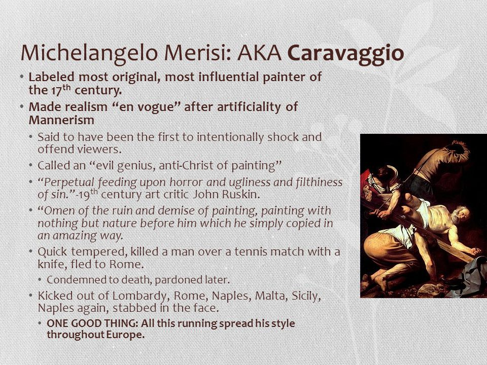 Michelangelo Merisi: AKA Caravaggio