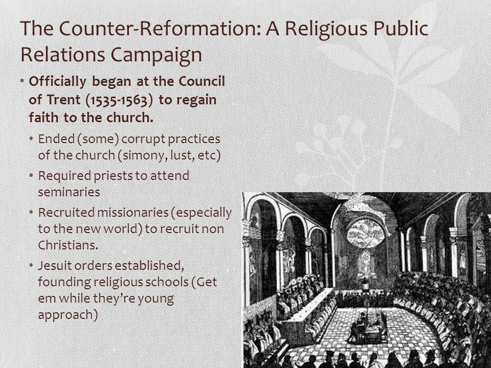 The Counter-Reformation: A Religious Public Relations Campaign