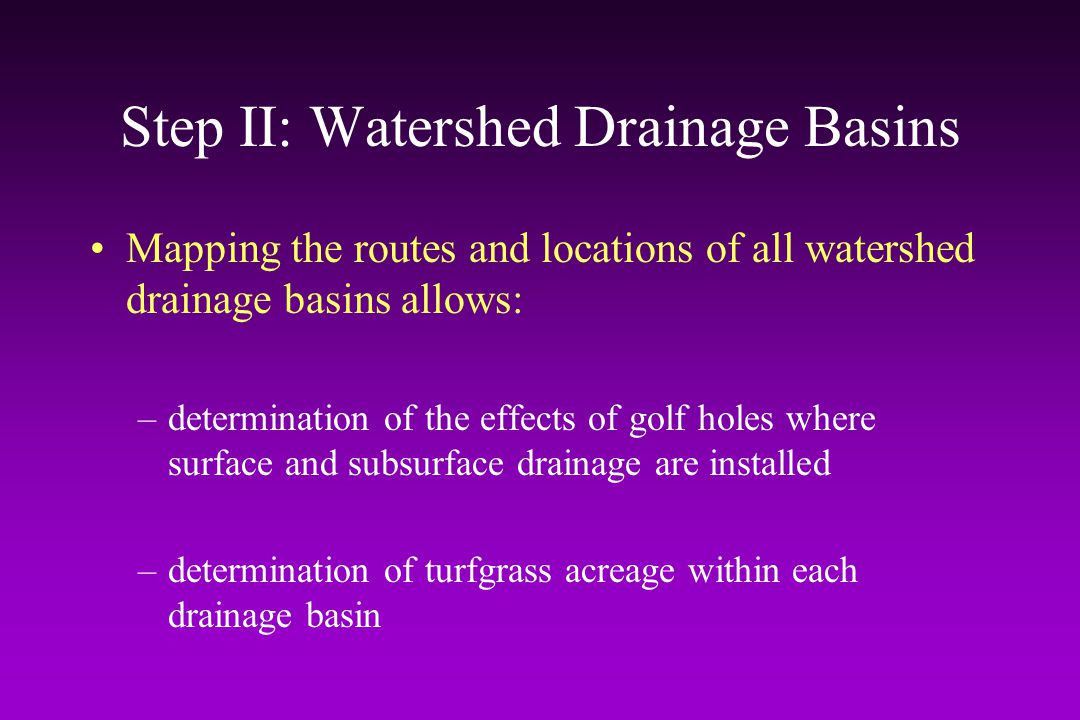 Step II: Watershed Drainage Basins