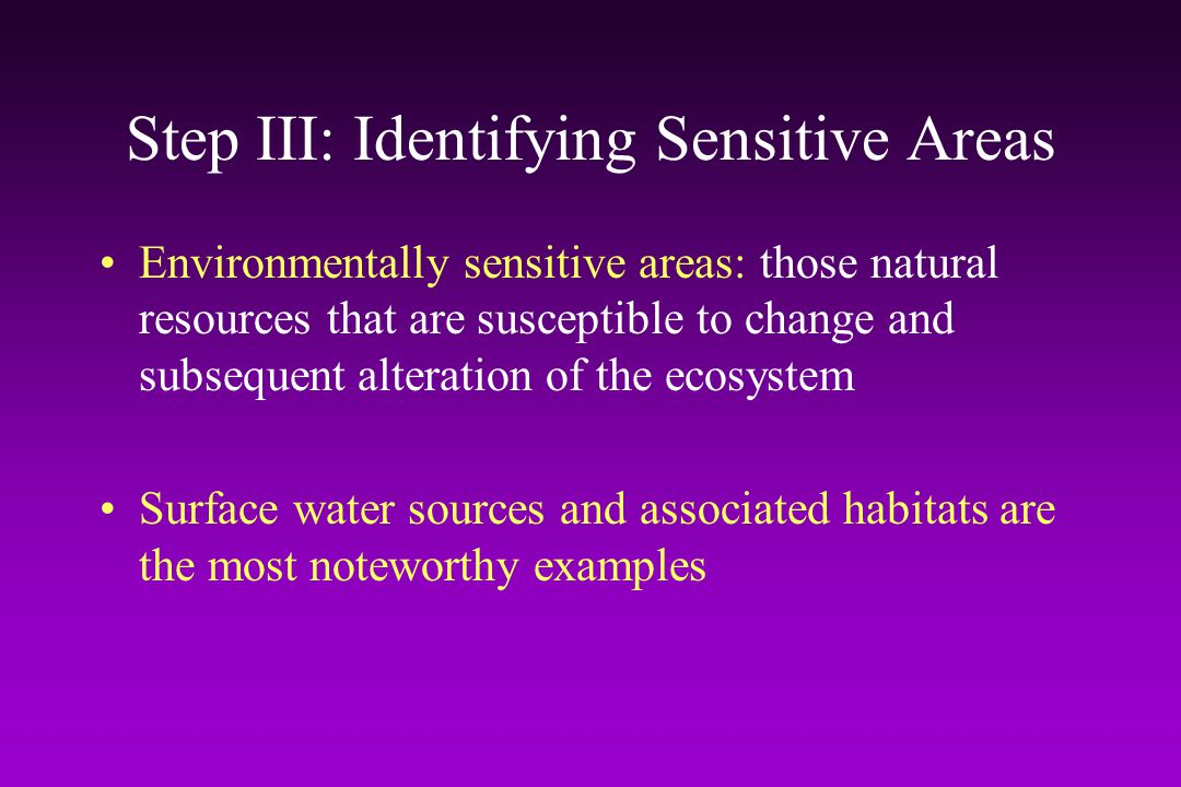 Step III: Identifying Sensitive Areas