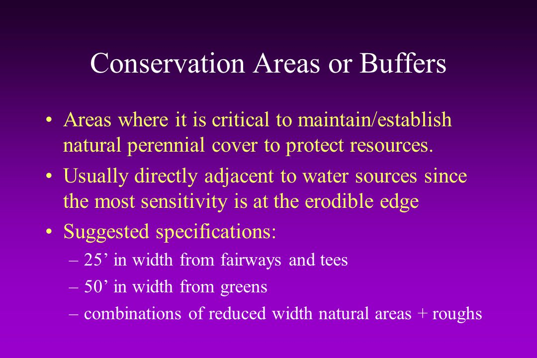 Conservation Areas or Buffers