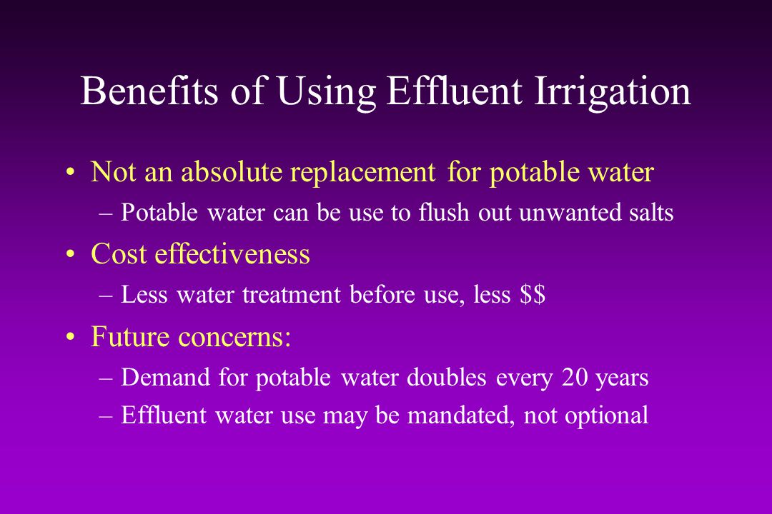 Benefits of Using Effluent Irrigation