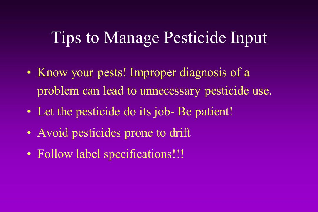 Tips to Manage Pesticide Input