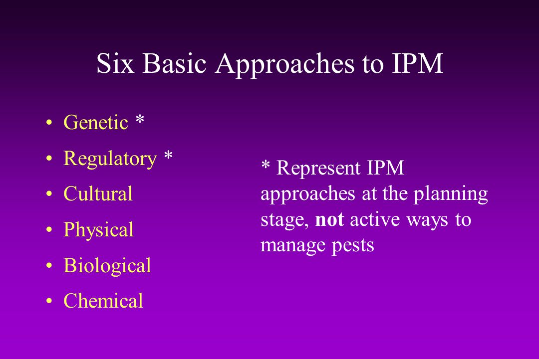 Six Basic Approaches to IPM