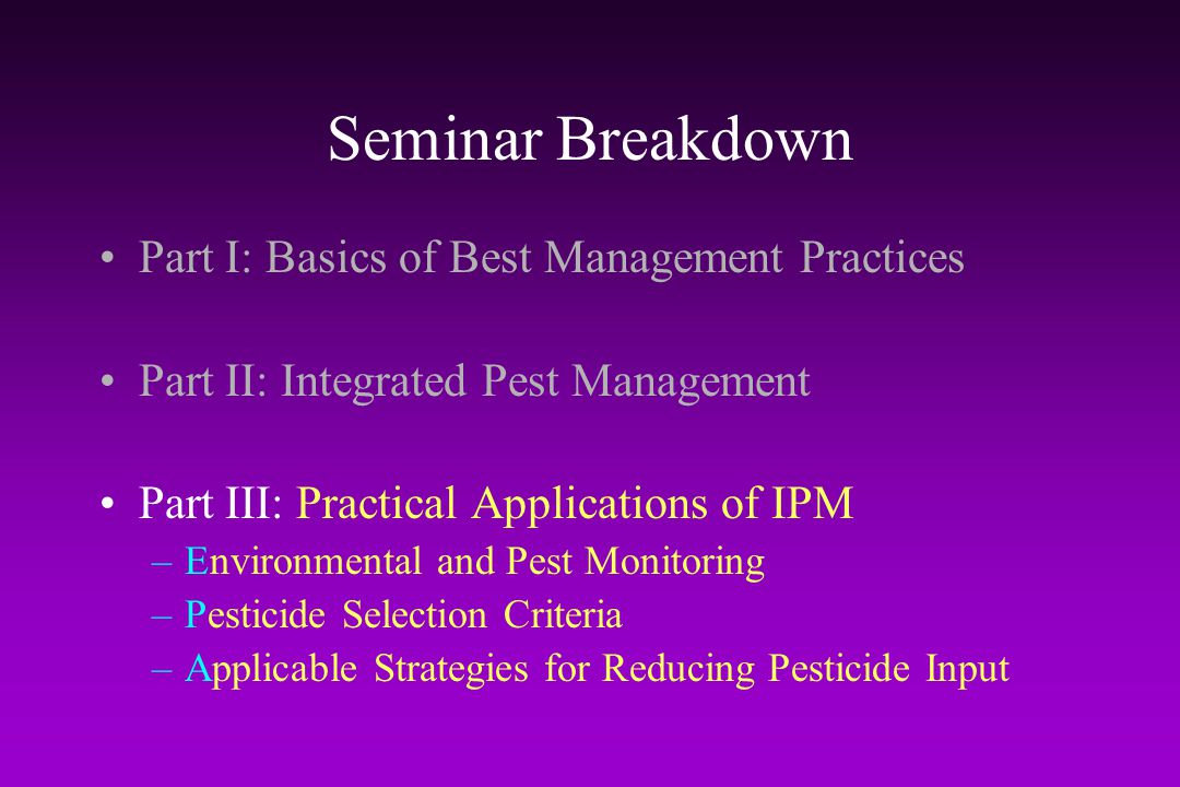 Seminar Breakdown Part I: Basics of Best Management Practices