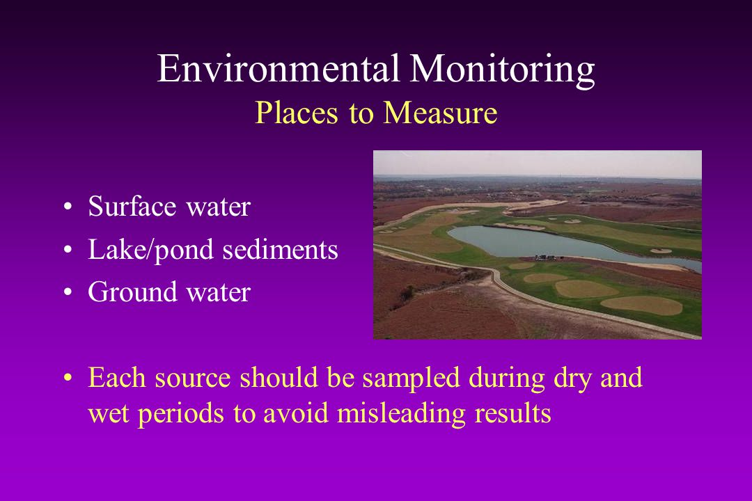 Environmental Monitoring Places to Measure