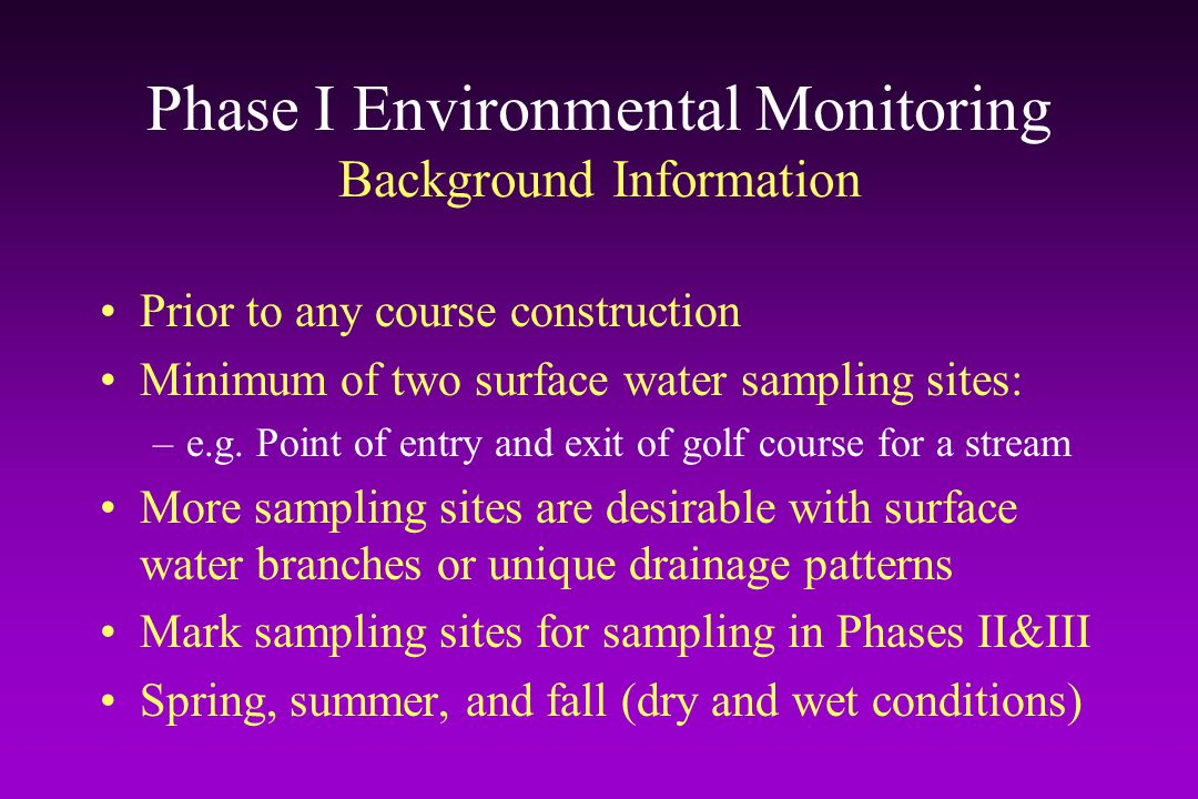 Phase I Environmental Monitoring Background Information