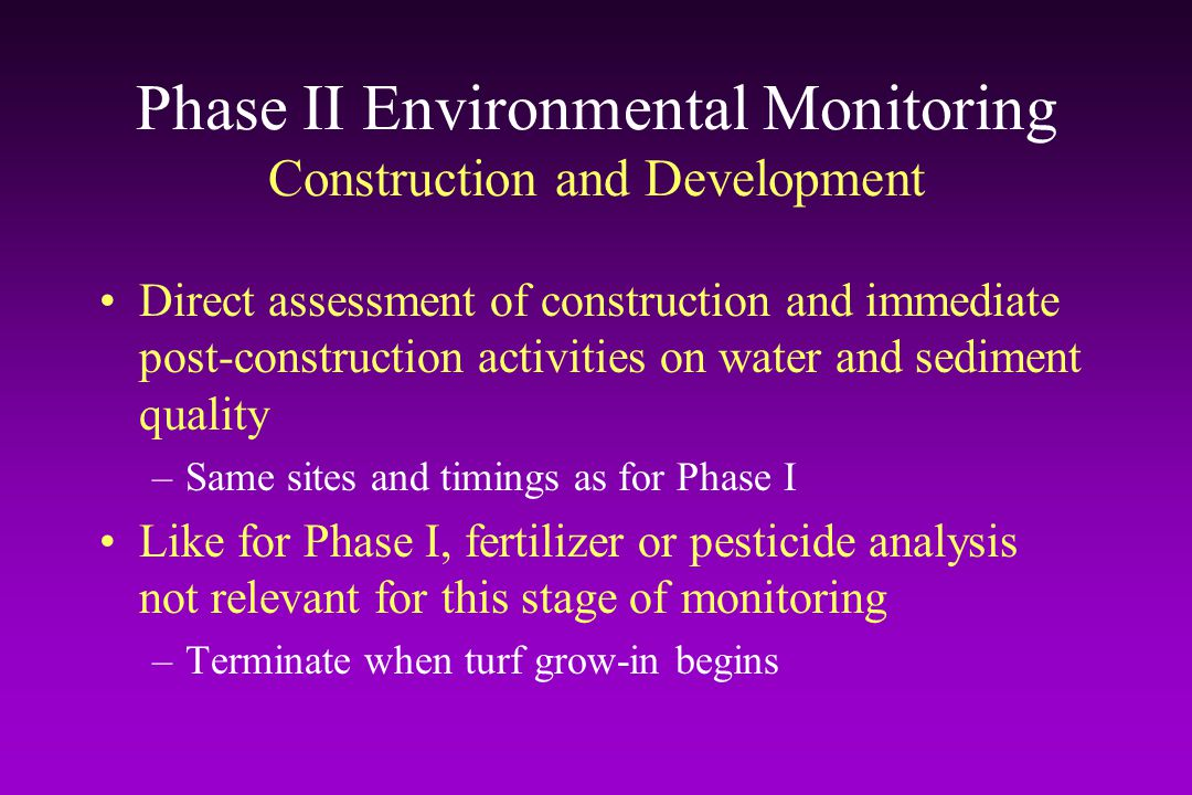 Phase II Environmental Monitoring Construction and Development