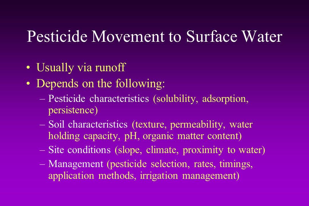 Pesticide Movement to Surface Water