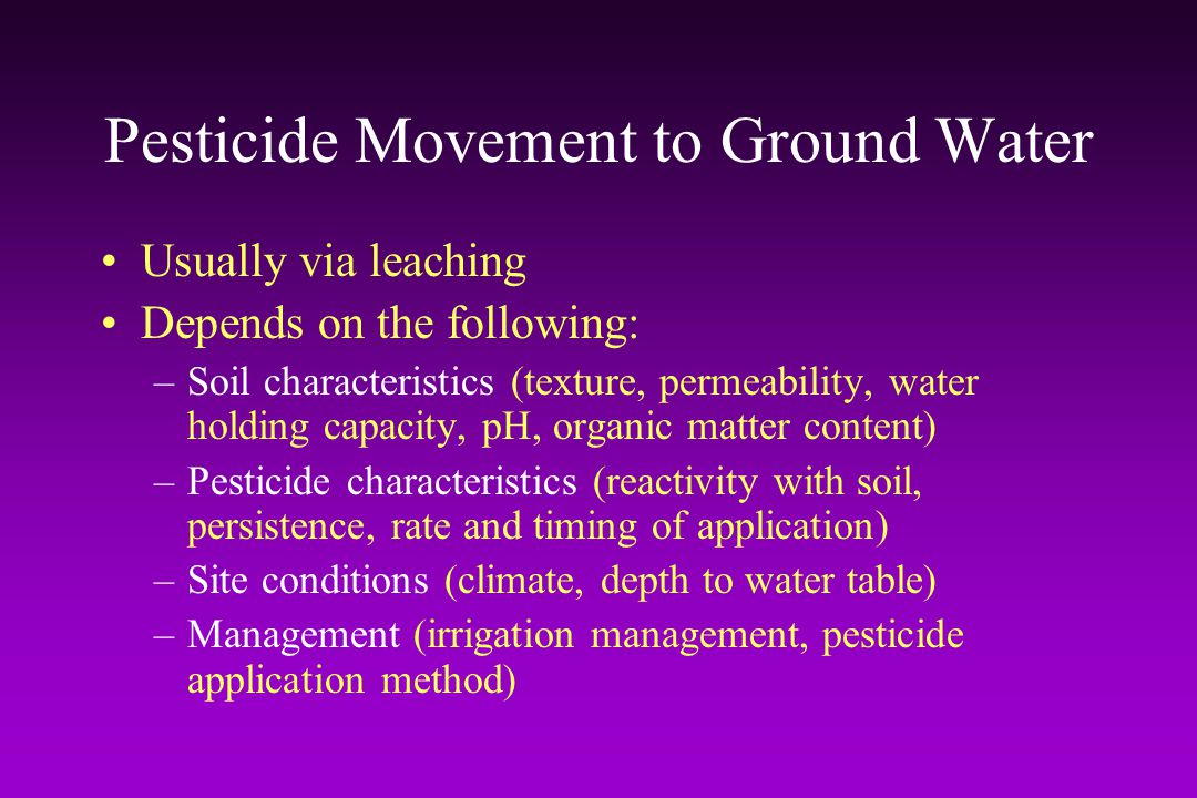Pesticide Movement to Ground Water