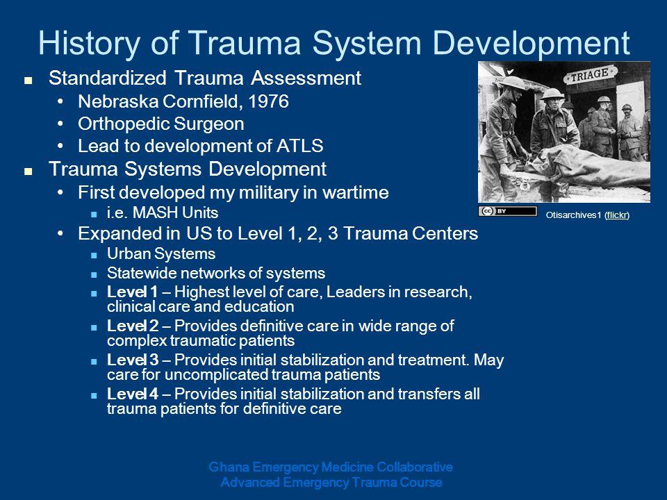 History of Trauma System Development