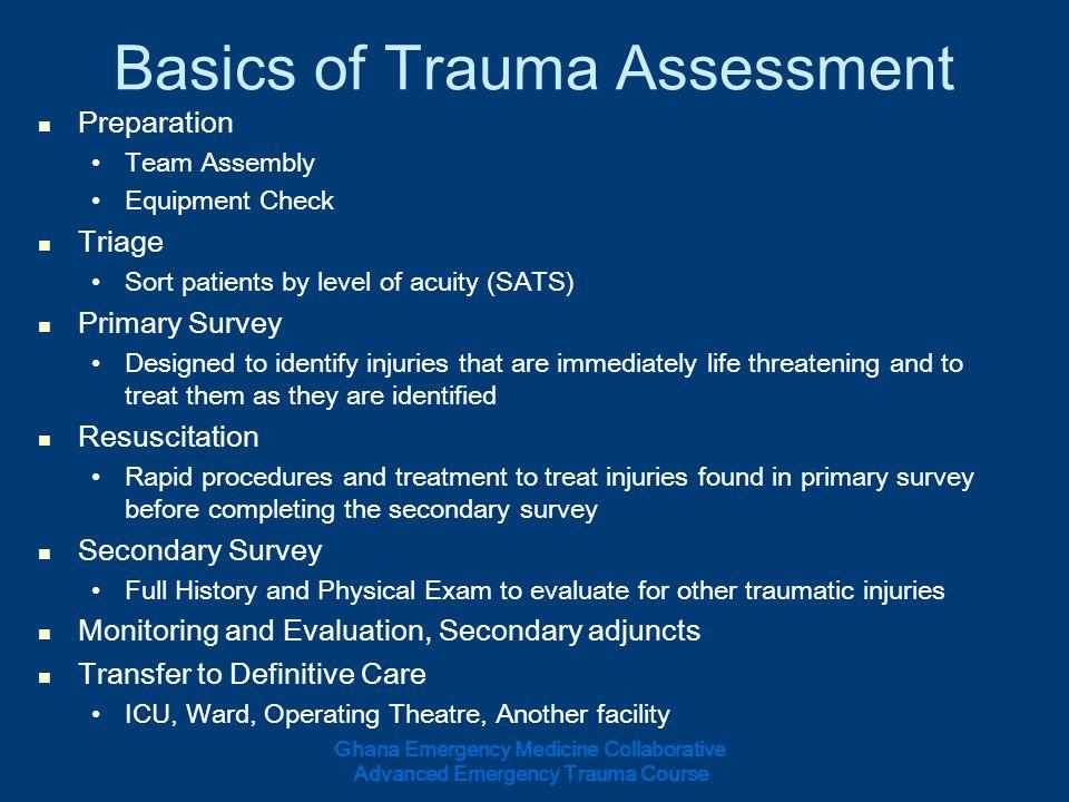 Basics of Trauma Assessment