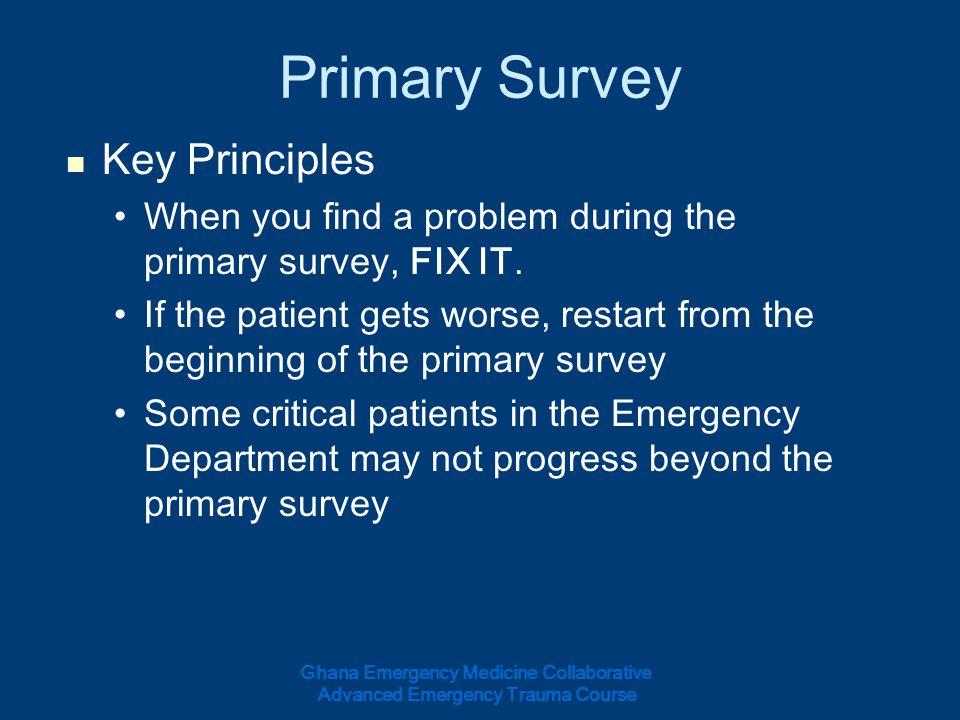 Primary Survey Key Principles