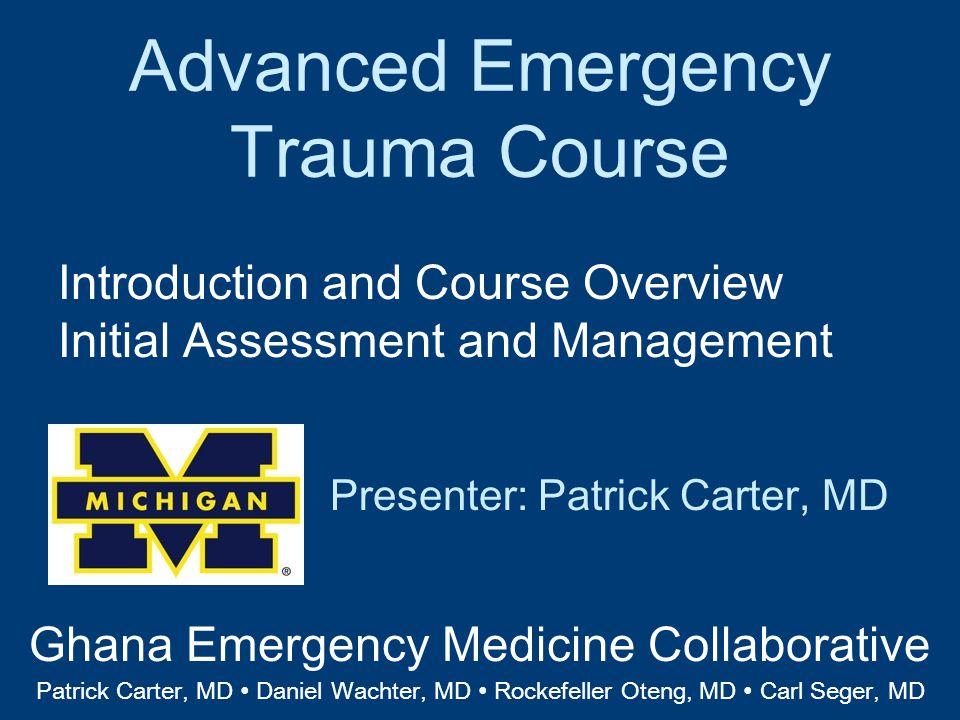 Advanced Emergency Trauma Course