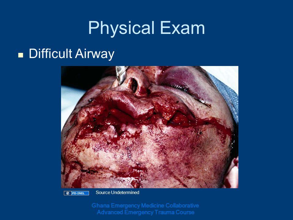Physical Exam Difficult Airway Ghana Emergency Medicine Collaborative