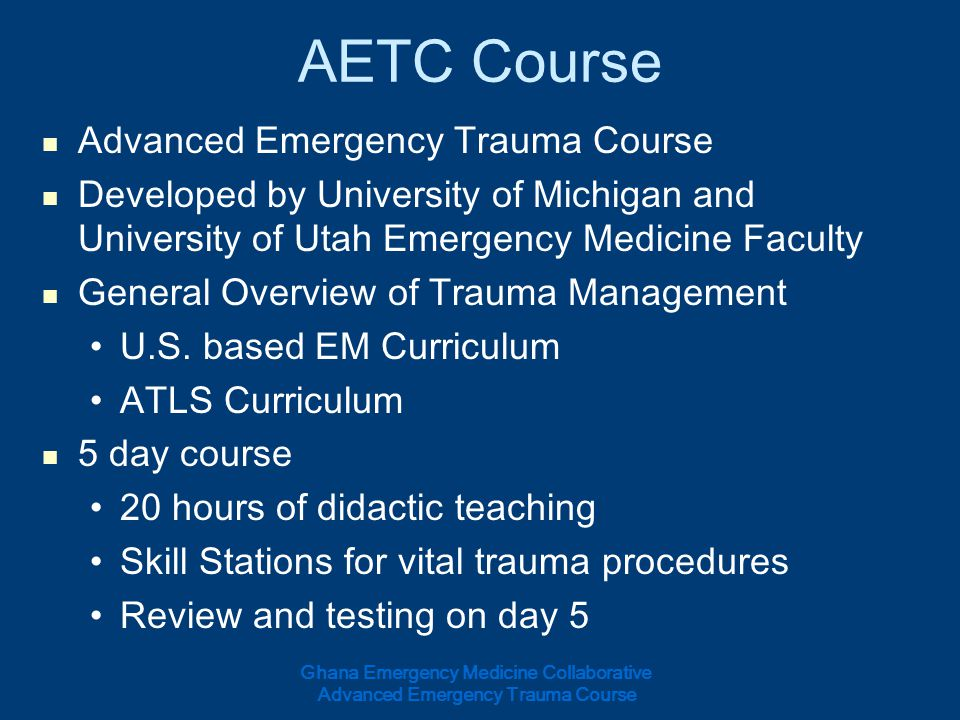 AETC Course Advanced Emergency Trauma Course