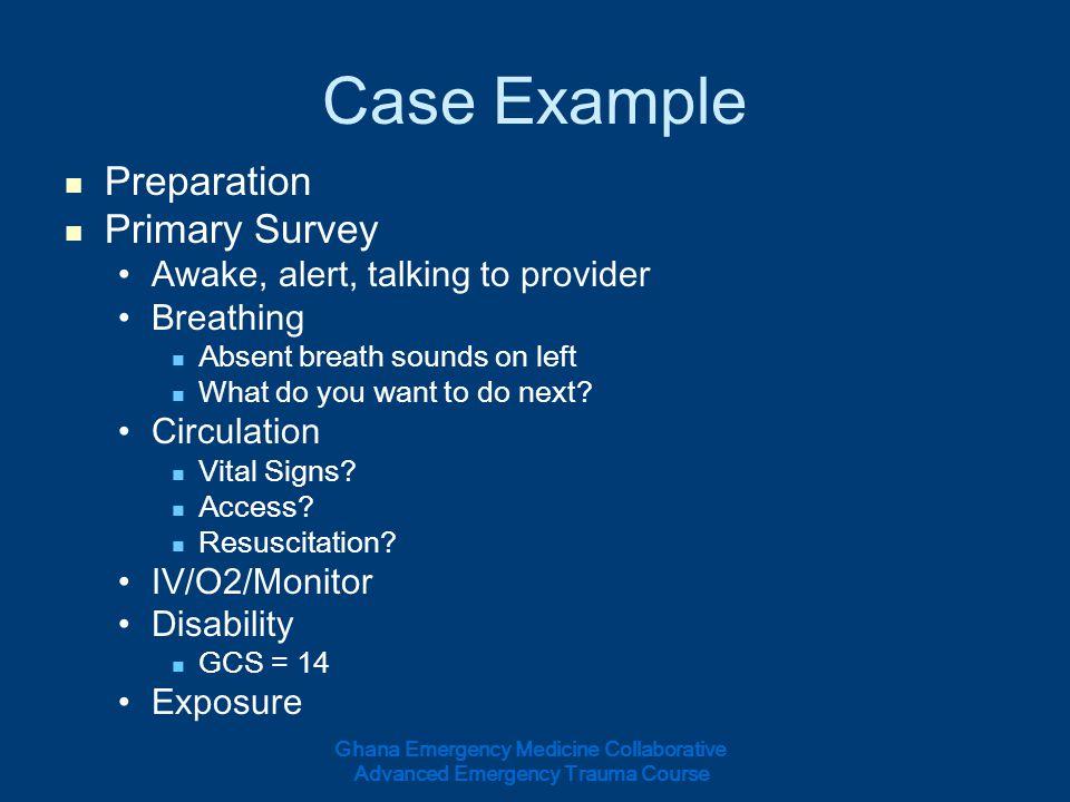 Case Example Preparation Primary Survey