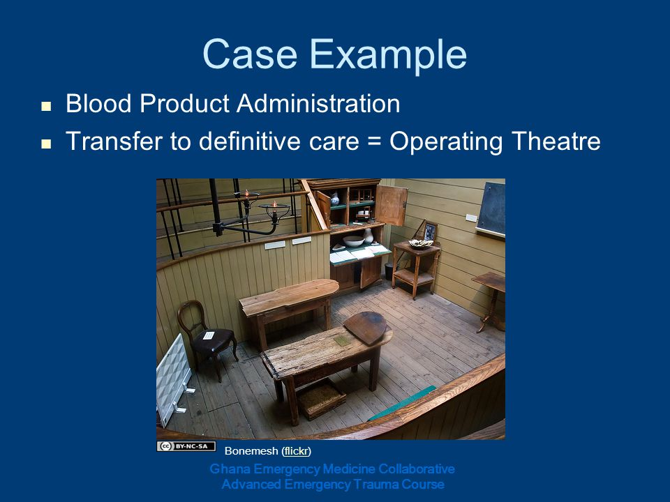 Case Example Blood Product Administration