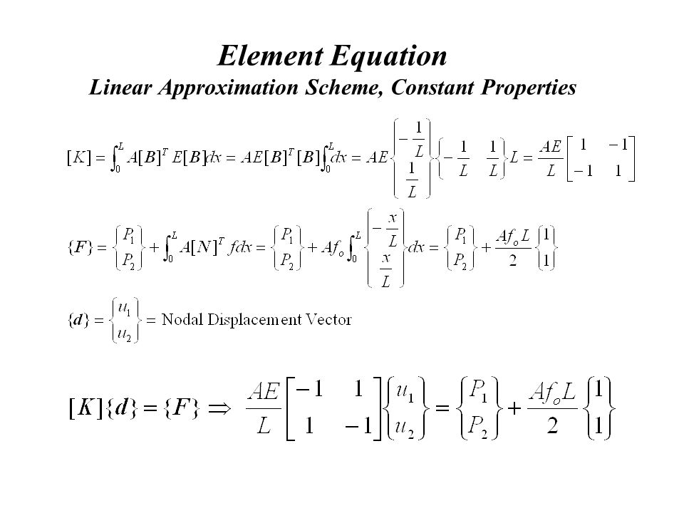 Element Equation Linear Approximation Scheme, Constant Properties