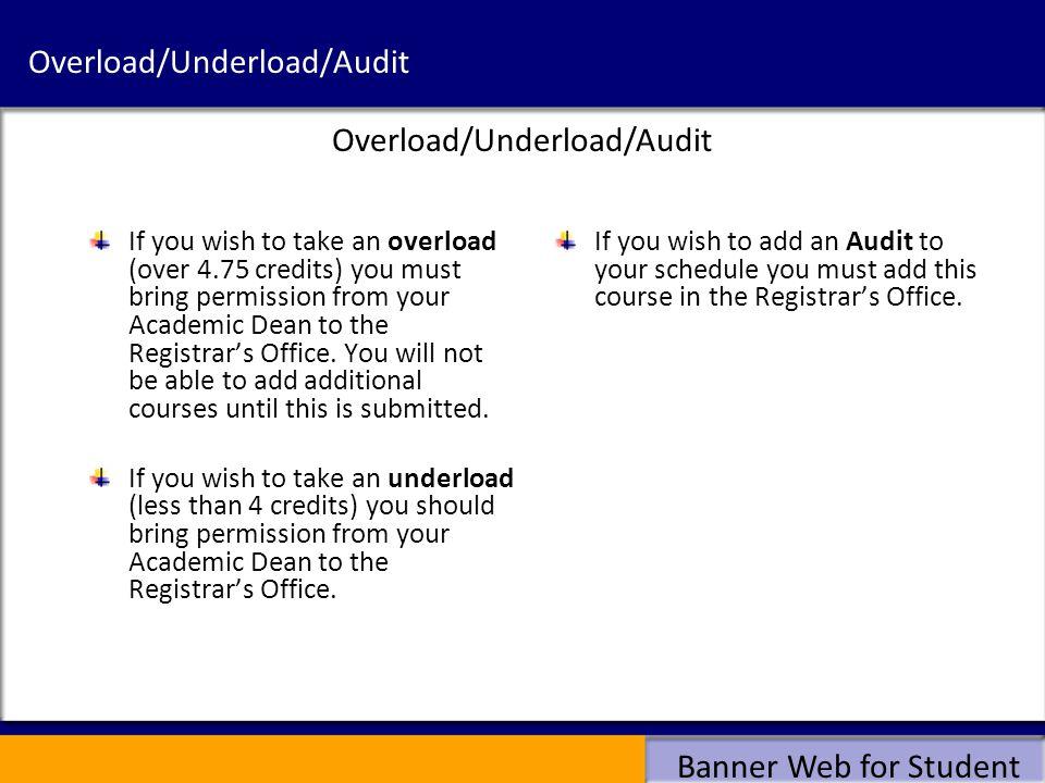 Overload/Underload/Audit
